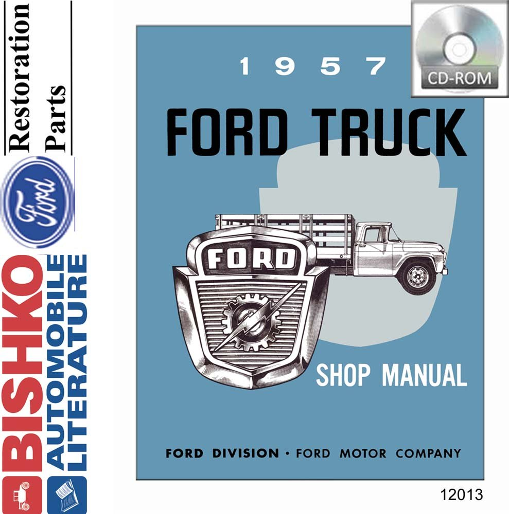 1957 FORD  TRUCK SHOP MANUAL-ALL MODELS