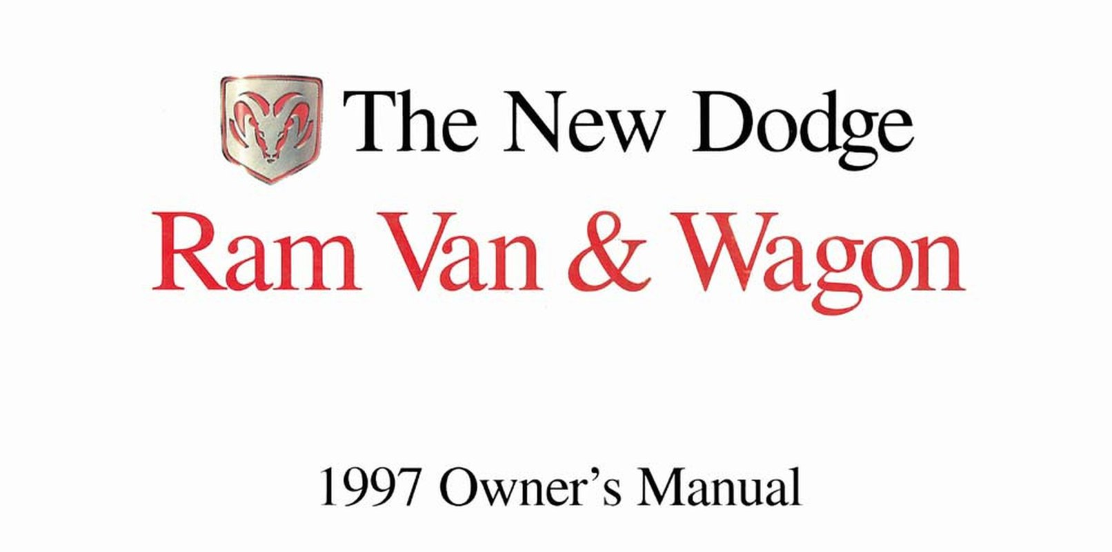 OEM Repair Maintenance Owner's Manual Bound for Dodge Truck Ram Van & Wagon  1997